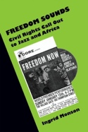Freedom sounds : civil rights call out to jazz and Africa laflutedepan.com