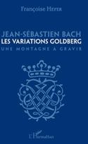 Jean-Sébastien Bach, les Variations Goldberg : une montagne à gravir laflutedepan.com