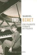 Idil Biret : une pianiste turque en France - laflutedepan.com