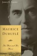 Maurice Duruflé : the man and his music laflutedepan.com