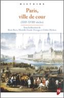 Paris, ville de cour : XIIIe-XVIIIe siècle Collectif laflutedepan.com