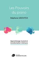 Les pouvoirs du piano Stéphane UDOVITCH Livre laflutedepan.com