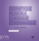 L'esthétique musicale classique et romantique : de Kant à Wagner laflutedepan.be