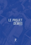 Le projet Démos : genèse, acteurs, enjeux laflutedepan.com