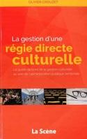 La gestion d'une régie directe culturelle laflutedepan.com