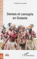 Danses et concepts en Océanie Nathalie CARTACHEFF laflutedepan.com