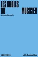 Les droits du musicien Johanna BACOUELLE Livre laflutedepan.com