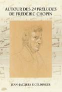 Autour des 24 préludes de Frédéric Chopin laflutedepan.be