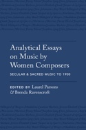 Analytical Essays on Music by Women Composers laflutedepan.com
