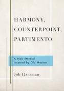 Harmony, Counterpoint, Partimento Job IJZERMAN Livre laflutedepan.com