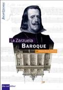 La zarzuela baroque SERNA Pierre-René Livre laflutedepan.com