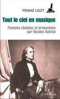 Tout le ciel en musique Franz LISZT Livre laflutedepan.com