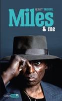 Miles & me Quincy TROUPE Livre laflutedepan.com