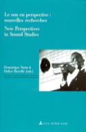 Le son en perspective, nouvelles recherches New perspectives in sound studies - laflutedepan.com