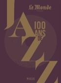 100 ans de jazz Philippe MARGOTIN Livre Les Oeuvres - laflutedepan.com