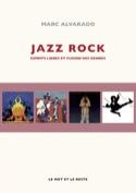 Jazz rock : esprits libres et fusion des genres laflutedepan.com