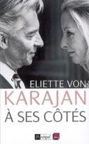 A ses côtés : mémoires KARAJAN Eliette von Livre laflutedepan.com
