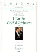 L'Art du Chef d'Orchestre Edmée-Marie-Ernest DELDEVEZ laflutedepan.com