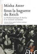 Sous la baguette du Reich - Misha ASTER - Livre - laflutedepan.com
