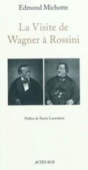 La visite de Wagner à Rossini - Edmond MICHOTTE - laflutedepan.com