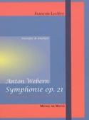 Anton Webern : Symphonie op. 21 François LECLÈRE laflutedepan.com