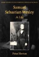 Samuel Sebastian Wesley : a life Peter Horton Livre laflutedepan.com