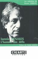 Iannis Xenakis : l'homme des défis Bruno Serrou laflutedepan.com