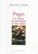 Pages : le sens, la musique et les mots Maxence CARON laflutedepan.com