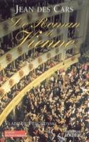 Le roman de Vienne - CARS Jean DES - Livre - laflutedepan.com