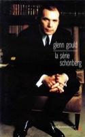 La série Schönberg - Glenn GOULD - Livre - laflutedepan.com