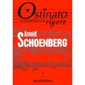 Ostinato rigore, n° 17 Arnold Schoenberg Livre laflutedepan.com