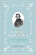 Robert Schumann (Livre en anglais) Martin GECK Livre laflutedepan.com