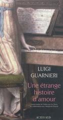 Une étrange histoire d'amour Luigi GUARNIERI Livre laflutedepan.com
