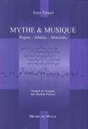 Mythe et musique : Wagner, Sibelius, Stravinsky laflutedepan.com