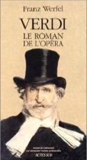 Verdi : le roman de l'opéra Franz Werfel Livre laflutedepan.com