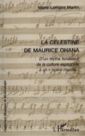La Célestine de Maurice Ohana Marie-Lorraine MARTIN laflutedepan.com