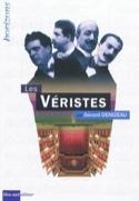 Les véristes Gérard DENIZEAU Livre laflutedepan.com