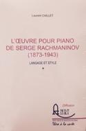 L'oeuvre pour piano de Serge Rachmaninov (1873-1943) : langage et style laflutedepan.com
