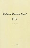 Cahiers Maurice Ravel, n° 13 (2010) Revue Livre laflutedepan.com