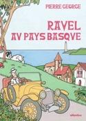 Ravel au pays basque Pierre GEORGE Livre Les Hommes - laflutedepan.com
