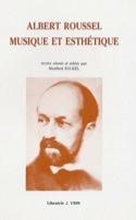 Albert Roussel : musique et esthétique Manfred KELKEL laflutedepan.com