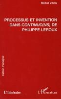 Processus et invention dans Continuo(ns) de Philippe Leroux : cahier d'analyse - laflutedepan.com