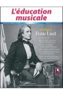 L'éducation musicale n° 570 : Dossier sur Franz Liszt - laflutedepan.com