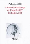 Années de Pèlerinage de Franz Liszt : II (Italie) et III laflutedepan.com