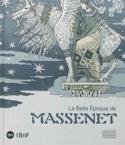 La belle époque de Massenet Livre Les Hommes - laflutedepan.com