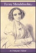 Fanny Mendelssohn Françoise TILLARD Livre laflutedepan.com