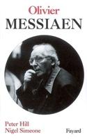 Olivier Messiaen HILL Peter / SIMEONE Nigel Livre laflutedepan.com