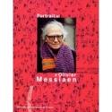 Portrait(s) d'Olivier Messiaen MASSIP Catherine dir. laflutedepan.com