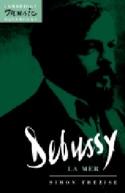 Debussy : La mer - Simon TREZISE - Livre - laflutedepan.com