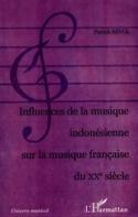 Influences de la musique indonésienne sur la musique française du XXe siècle laflutedepan.com
